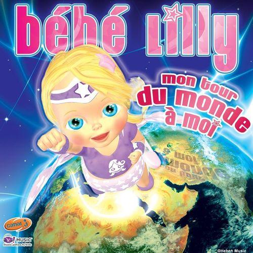 Bébé Lilly - Mon Tour Du Monde À Moi : Chansons Et Paroles encequiconcerne Jeux De Bébé Lilly