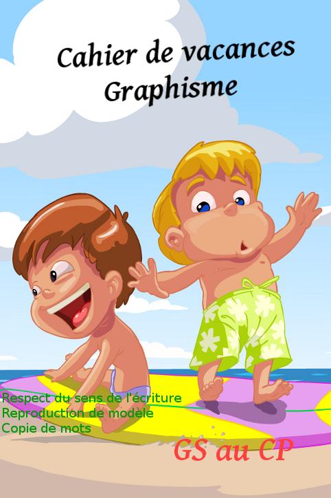 Cahier De Vacances Maternelle Grande Section - Cp à Journal De Vacances A Imprimer