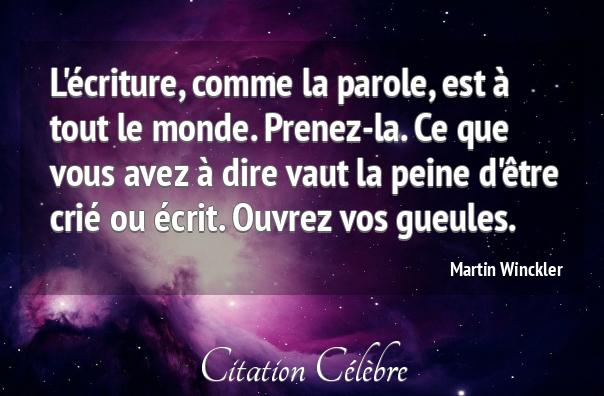 Citation Martin Winckler Monde : L'Écriture, Comme La destiné Parole Le Monde