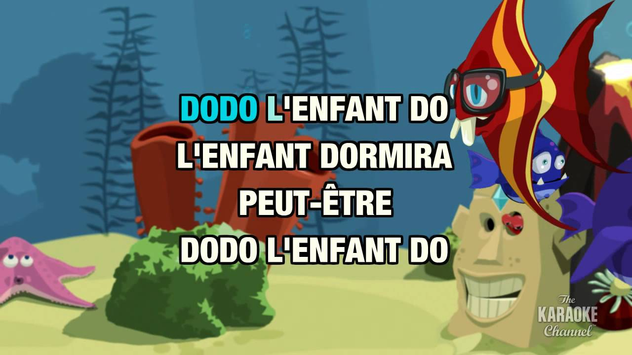 """Dodo, L'Enfant Do In The Style Of """"Traditionnel"""" With avec Dodo L Enfant Do"""