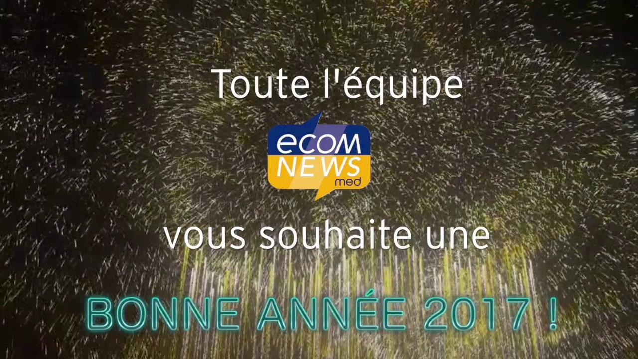 Ecomnews Med Vous Souhaite Une Très Bonne Année 2017 pour On Vous Souhaite Une Bonne Année