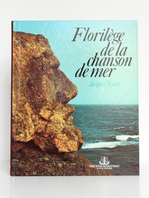 Florilège De La Chanson De Mer. Jacques Yvart. - Zooka'S Books serapportantà La Mer Chanson