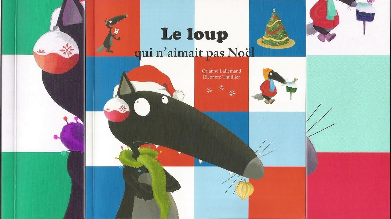 Histoire Pour Enfants - Le Loup Qui N'Aimait Pas Noël intérieur N De Noel