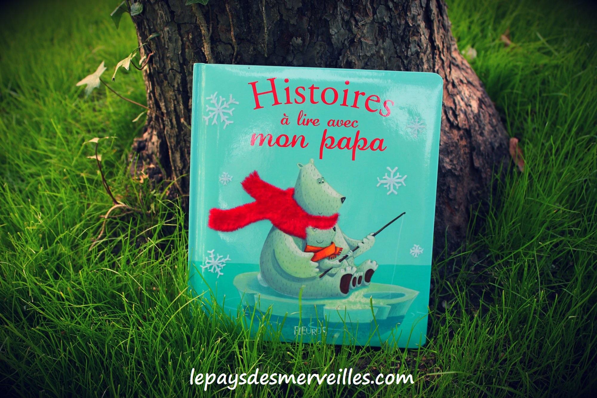 Histoires A Lire Avec Mon Papa (Chut, Les Enfants Lisent intérieur Le Papa De Mon Papa