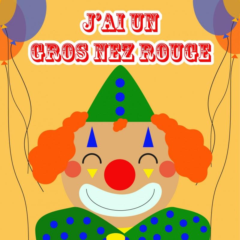 J'Ai Un Gros Nez Rouge - Parole De Chanson - Tête À Modeler destiné J Ai Un Gros Nez Rouge Comptine