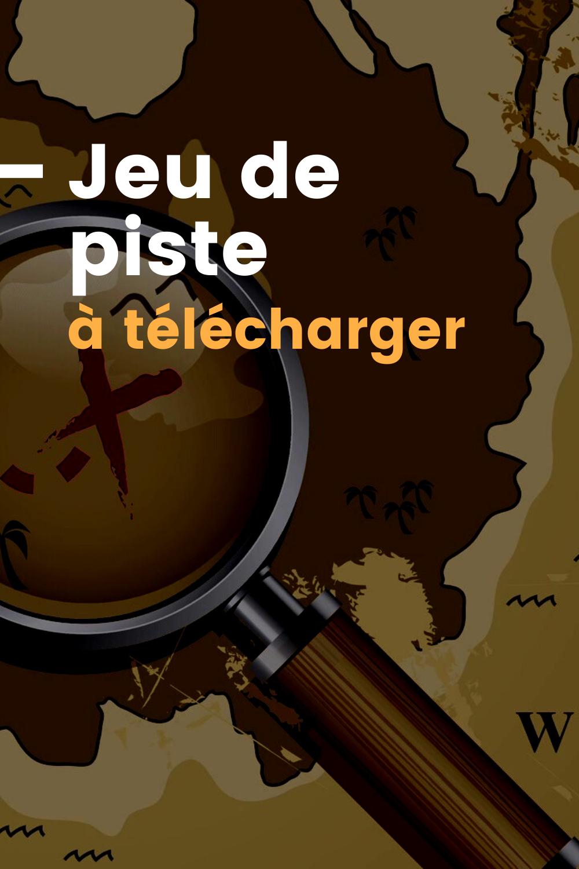 Jeu De Piste À Imprimer Gratuitement   Jeu De Piste, Jeu pour Jeux De Chasse Gratuit A Telecharger