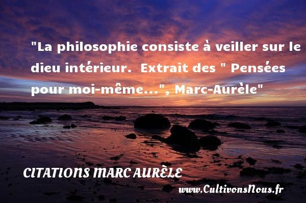 La Philosophie Consiste À Veiller - Citations Marc Aurèle destiné Le Moi Philosophie