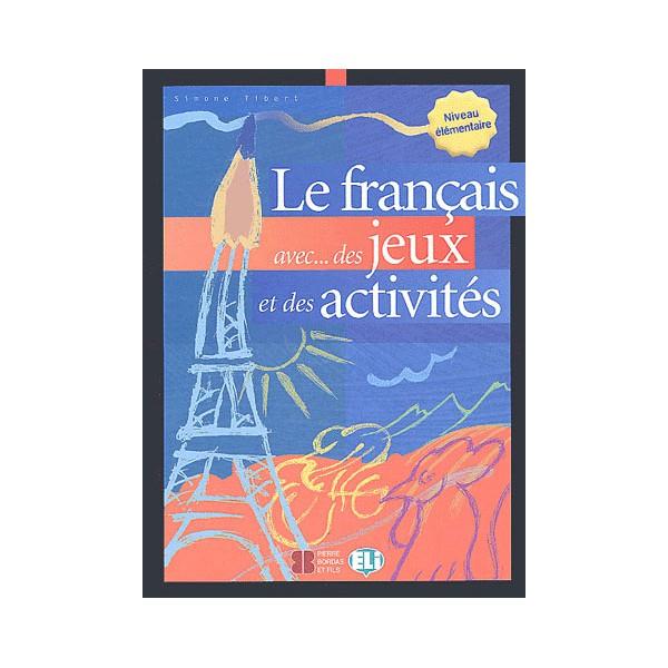 Le Français Avec Des Jeux Et Des Activités Niveau destiné Jeux Élémentaire