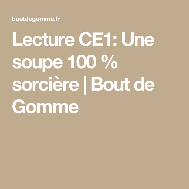 Lecture Ce1: Une Soupe 100 % Sorcière   Bout De Gomme intérieur Une Soupe 100 Sorcière