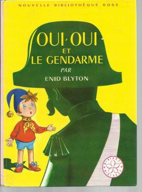 Livre Oui-Oui Et Le Gendarme / 1967 / Bibliotheque Rose encequiconcerne Oui Oui Gendarme