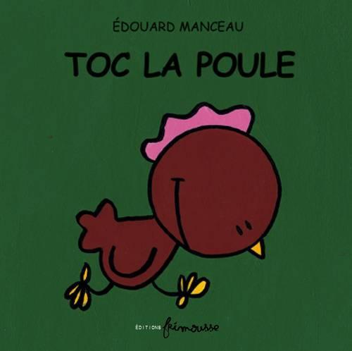 Livre - Toc La Poule - Édouard Manceau avec Toc Ou Pas Toc Livre