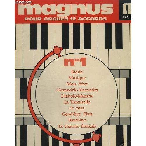 Magnus 1 - Pour Orgues 12 Accords - Bidon + Musique + Mon intérieur Tarentelle Musique