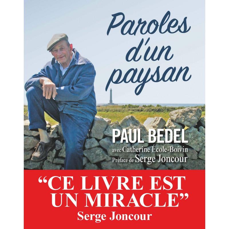 Paroles D'Un Paysan: Le Monde Selon Paul Bedel - Colibris dedans Parole Le Monde