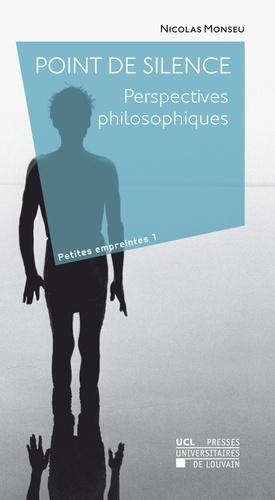 Point De Silence - Perspectives Philosophiques De Nicolas tout Livre Reflexion Philosophique
