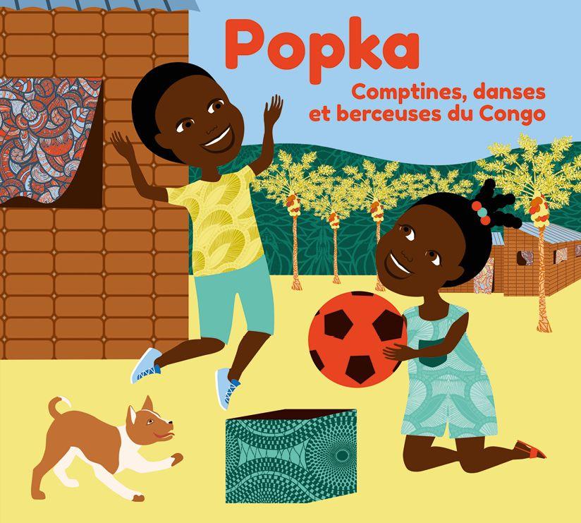 Popka, Comptines Congolaises En 2020   Comptines destiné Comptines Afrique