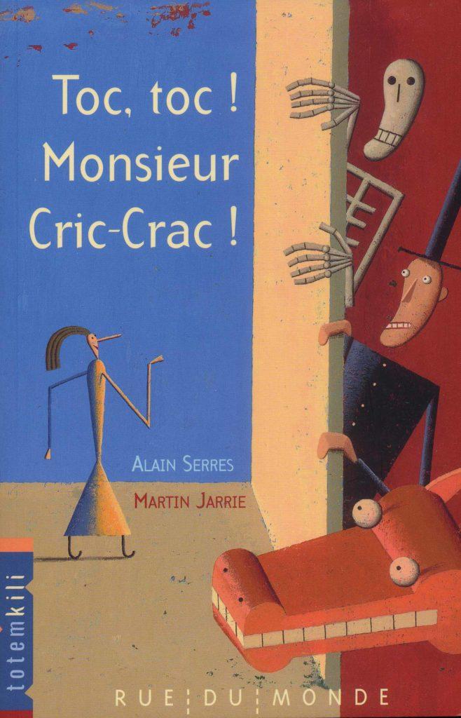 Toc Toc ! Monsieur Cric-Crac! - Livres D'Enfants intérieur Toc Ou Pas Toc Livre