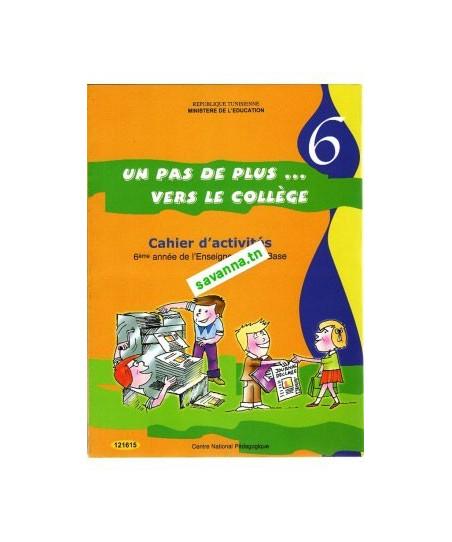 Un Pas De Plus Vers Le Collège - Cahier D'Activités dedans Jeux Français 6Ème